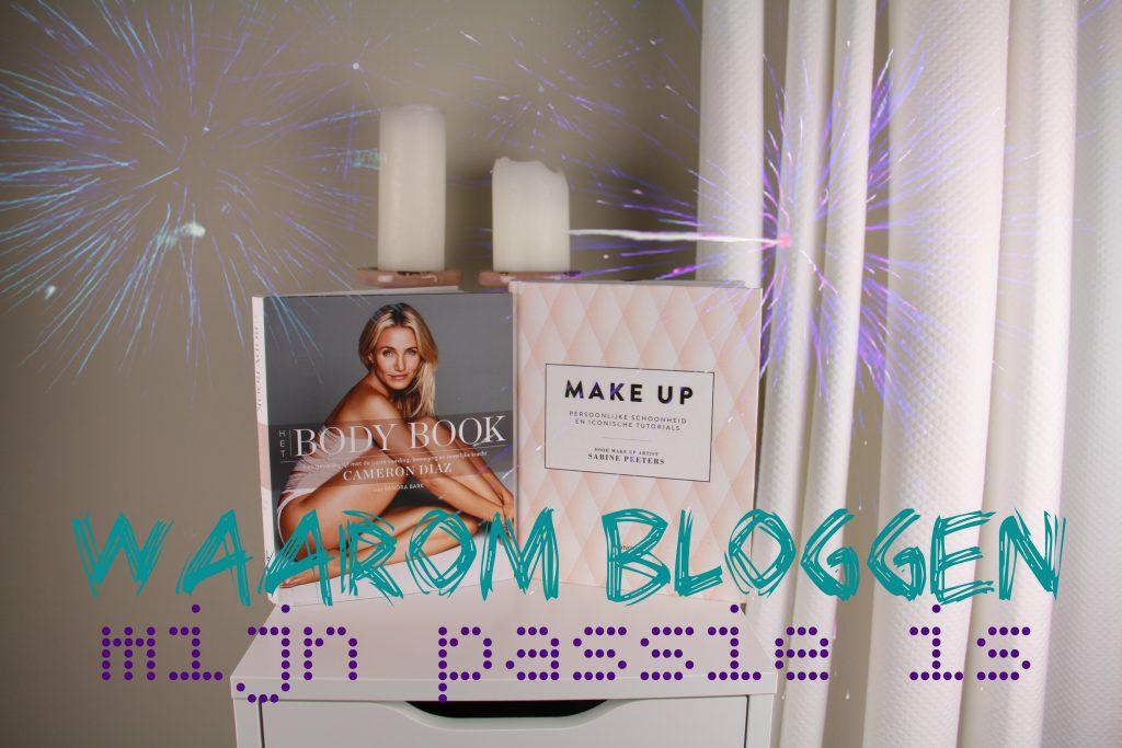 Waarom is bloggen mijn passie
